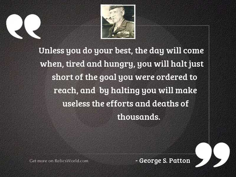 Unless you do your best,
