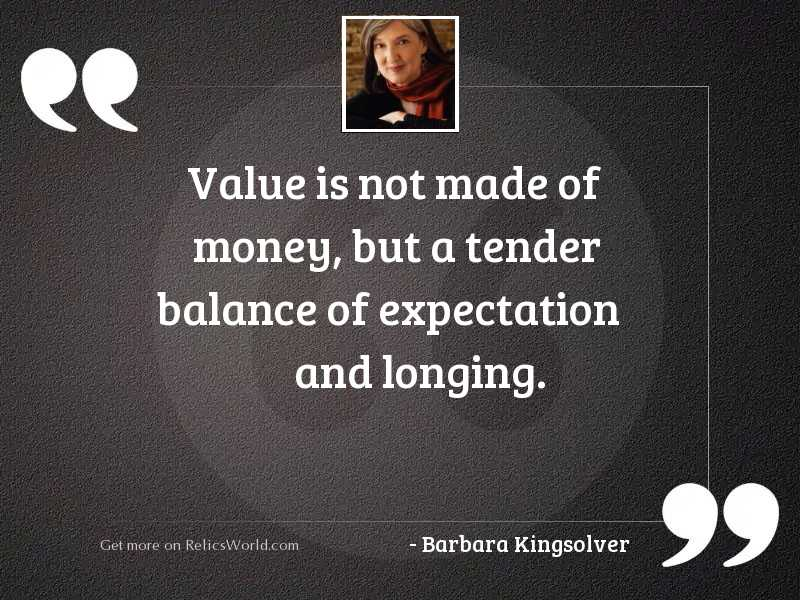 Value is not made of