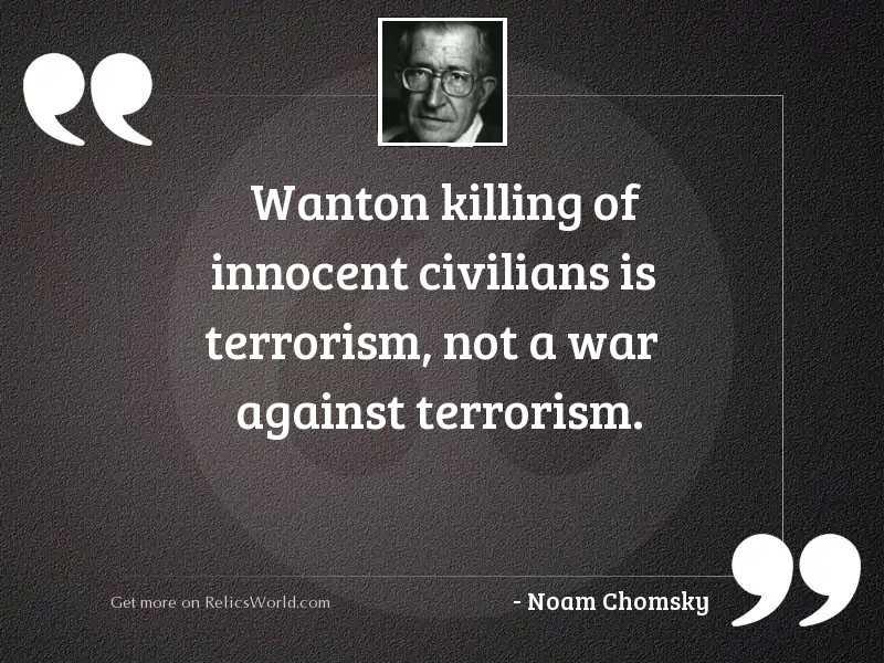 Wanton killing of innocent civilians