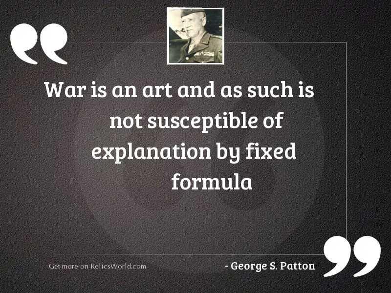 War is an art and