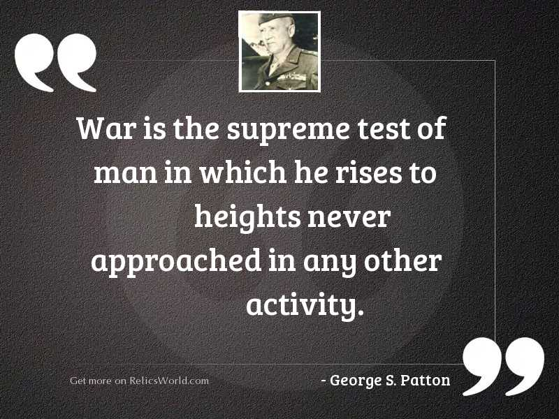 War is the supreme test