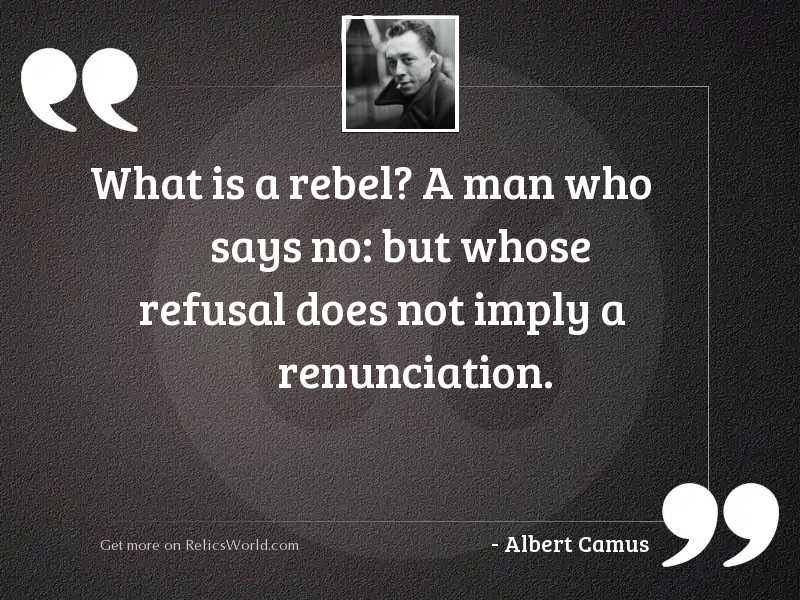 What Is A Rebel