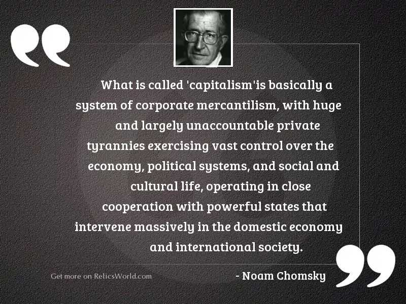 What is called 'capitalism'is