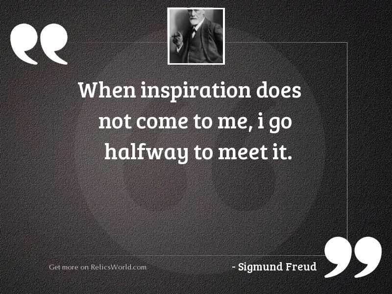 When inspiration does not come