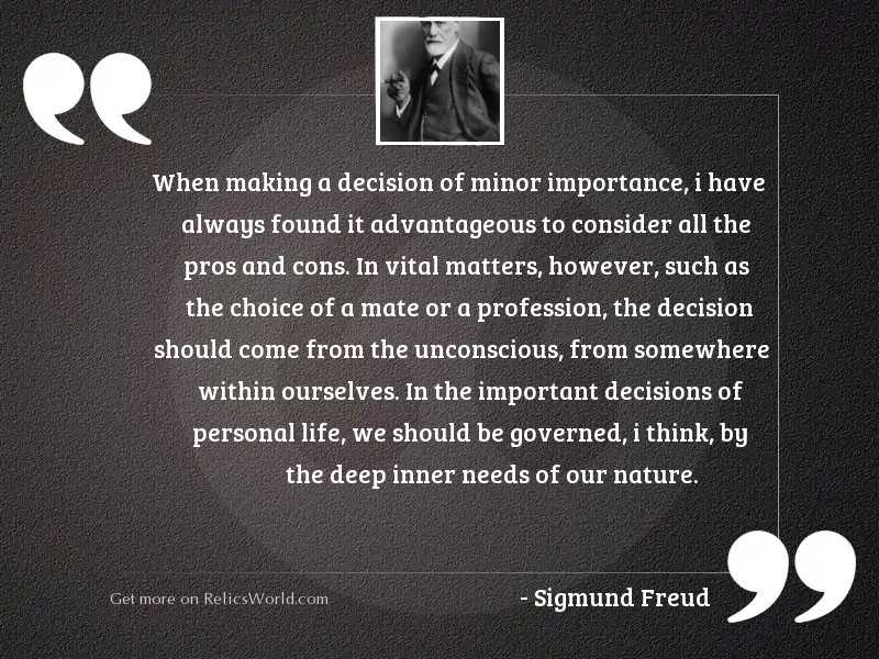 When making a decision of