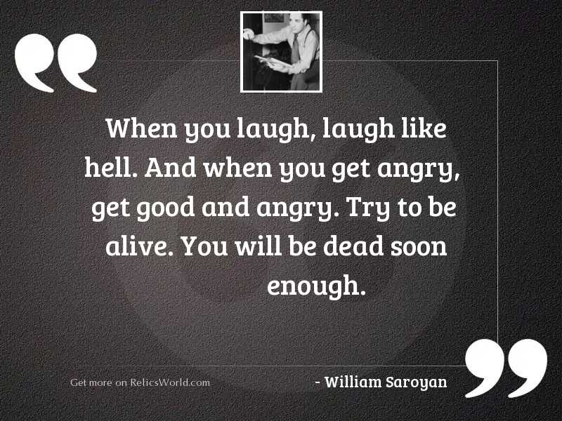 When you laugh, laugh like