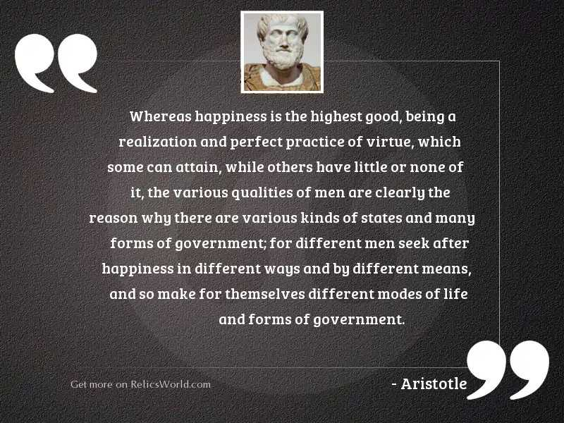 whereas happiness is the highest inspirational quote by aristotle