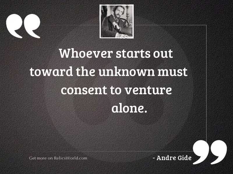 Whoever starts out toward the