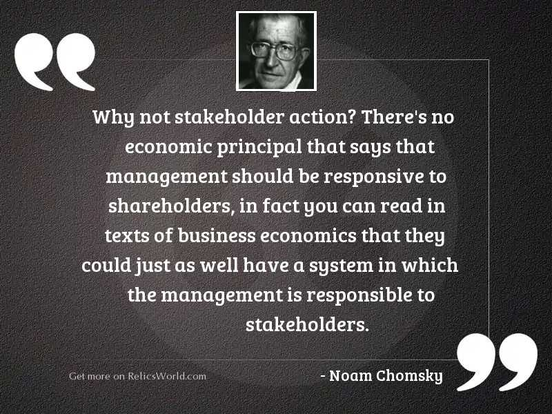 Why not stakeholder action? There'