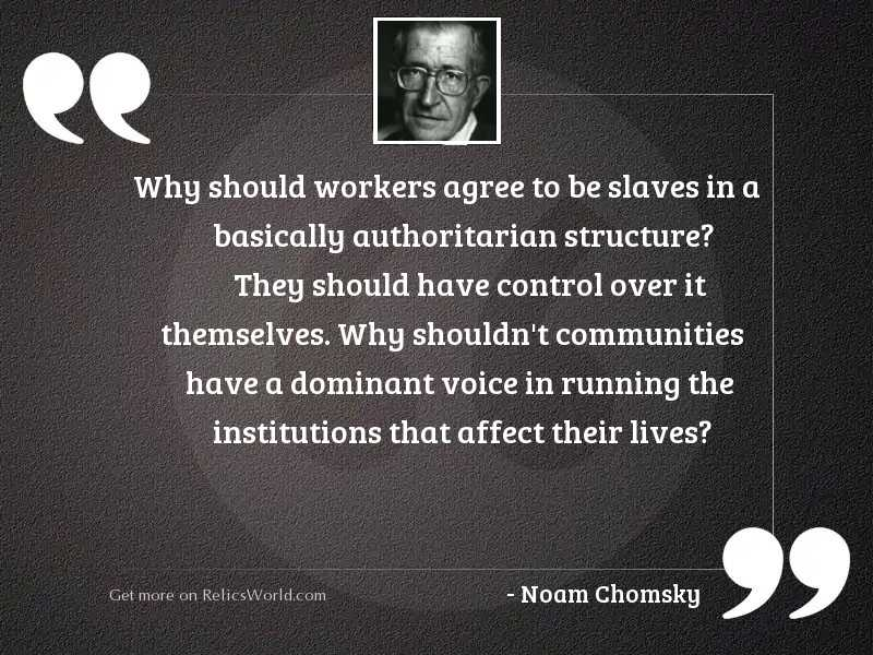 Why should workers agree to