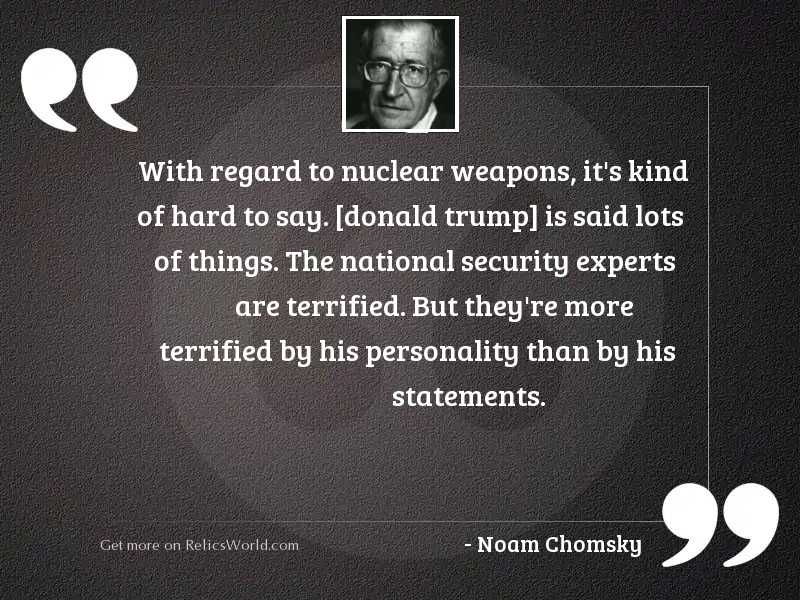 With regard to nuclear weapons,