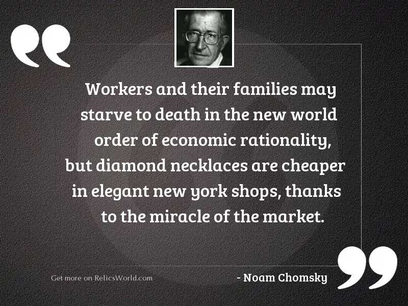 Workers and their families may