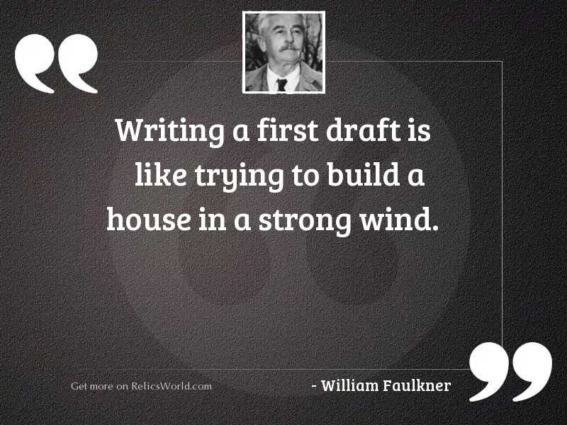 Writing a first draft is
