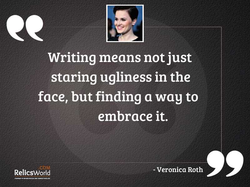 Writing means not just staring