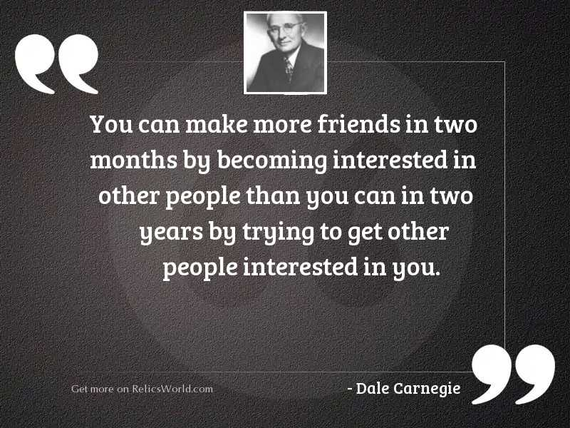You can make more friends