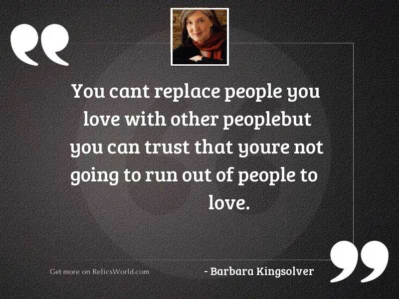 You cant replace people you