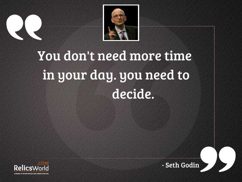 You dont need more time