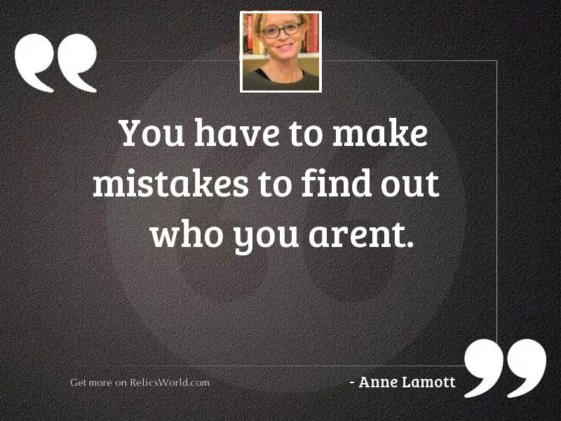 You have to make mistakes