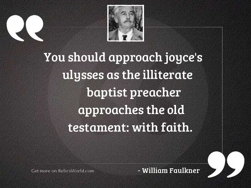 You should approach Joyce's