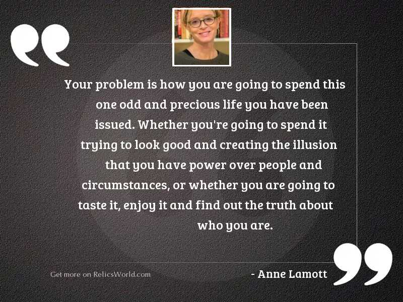 Your problem is how you